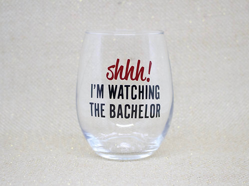 Shhh! I'm Watching The Bachelor Stemless Wine Glass