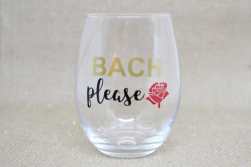 """Bach, Please."" Stemless Wine Glass"
