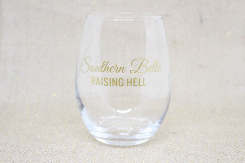 """Southern Belle Raising Hell"" Stemless Wine Glass"