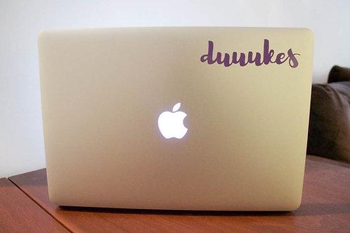 Duuukes Laptop Decal