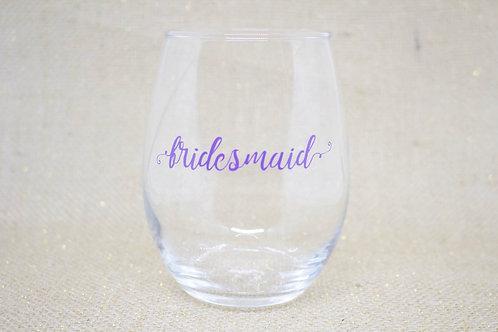 Bridesmaid Stemless Wine Glass