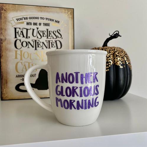 Another Glorious Morning - Winnie Sanderson Mug