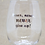 Thumbnail: Never, Never, Never Give Up! Stemless Wine Glass