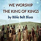 7. We Worship the King of Kings.jpg