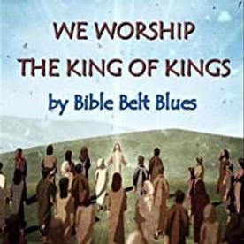 We Worship the Kings of Kings (1).jpg