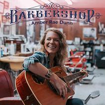 "Amber Rae Dunn Releases ""Barbershop"""