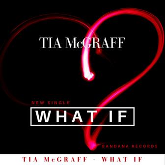 Tia McGraff - 'What if'