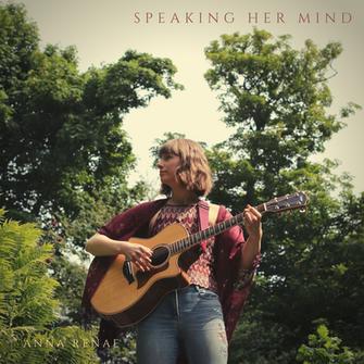 Anna Renae - 'Speaking Her Mind'