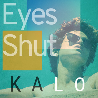KALO - 'Eyes Wide Shut'