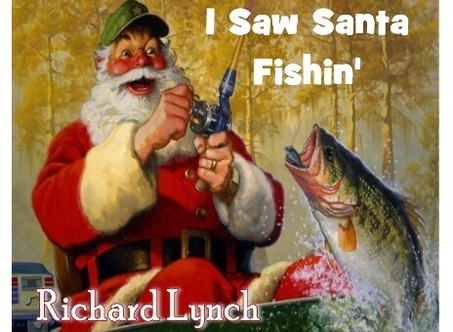 "Richard Lynch Releases New Holiday Song ""I Saw Santa Fishin"""