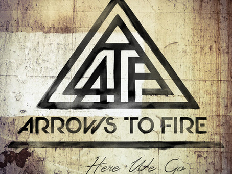Arrows To Fire Releases Second Album - 'Here We Go'