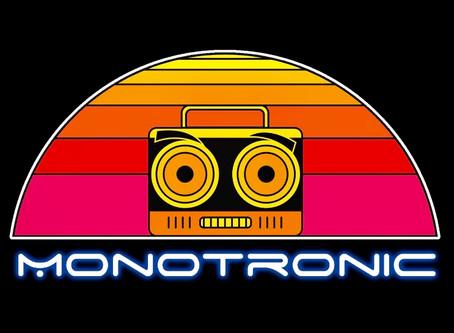 Monotronic