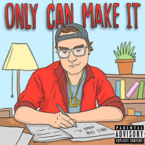LD Releases Debut Album - 'Only Can Make It'