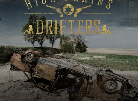 The High Plains Drifters Release Their Self-Titled Debut Album