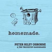 Peter Riley Osborn & The Truckstop Handshakes