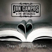 Jon Campos & The Incurables Release Debut EP - 'Tragic Tales And Lullabies'