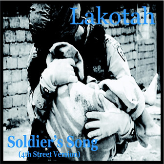 Lakotah - Solider's Song (4th Edition)
