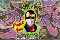 COOL ASS Sticks It To COVID-19