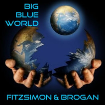 "Pure Pop For Now People: Fitzsimon And Brogan Release New Single, ""Big Blue World"""