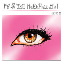 Pv & The HeheheeeYs are out with the new EP, Eye Say II