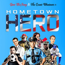 """Don McAvoy & The Great Whatever Release New Single """"Hometown Hero"""""""