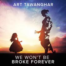 """Art Tawanghar Releases """"We Won't Be Broke Forever"""""""