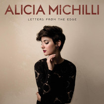 """Alicia Michilli releases new Ep """"Letters From The Edge"""""""