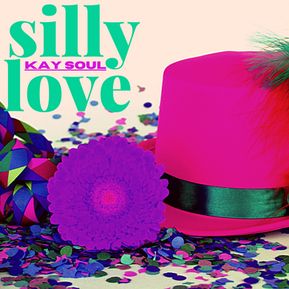 "Kay Soul Pens An Open Letter of Self Worth With New Single - ""Silly Love"""