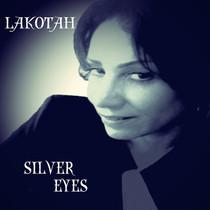 LAKOTAH's New Single 'Silver Eyes' Out Now!