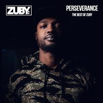 ZUBY Releases New Album - PERSEVERANCE