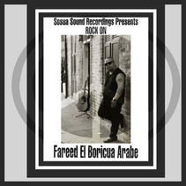 """""""Rock On"""" By Fareed El Boricua Arabe To Be Released Worldwide On New Years Day"""