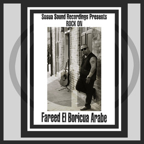 """Rock On"" By Fareed El Boricua Arabe To Be Released Worldwide On New Years Day"