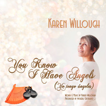 """Karen Willough Releases New Holiday Song -""""You Know I Have Angels"""""""