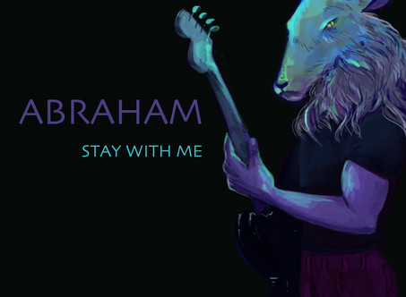 """Abraham Releases """"Stay With Me"""" - A Rock Anthem For The Indecisive"""