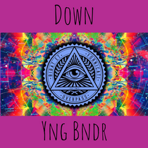 Yng Bndr Releases New Single - 'Down'