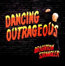 Brighton Strangler Launch Debut Album - 'Dancing Outrageous'