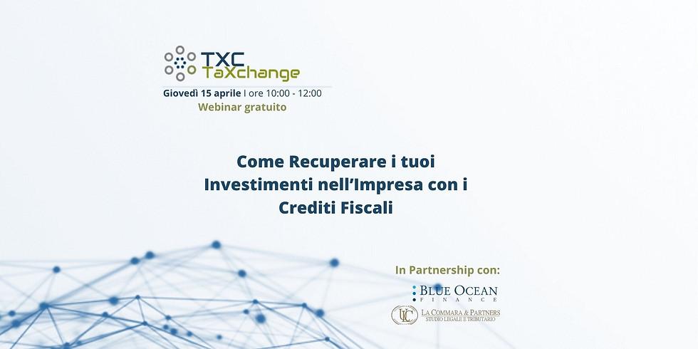 Webinar: Recuperare Investimenti nell'impresa con i Crediti Fiscali