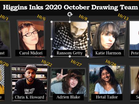 Introducing Higgins October Drawing Team