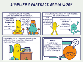 Simplify Dynatrace Admin Work