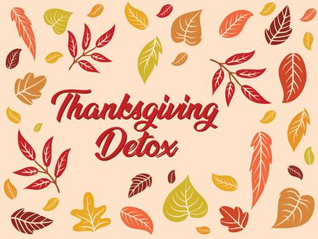 FALL NUTRITION - Thanksgiving Detox
