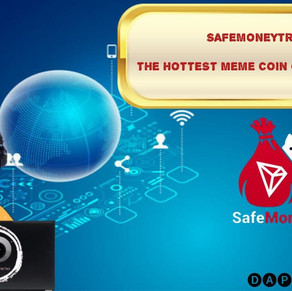 SAFEMONEYTRX! THE HOTTEST MEME COIN ON TRON!
