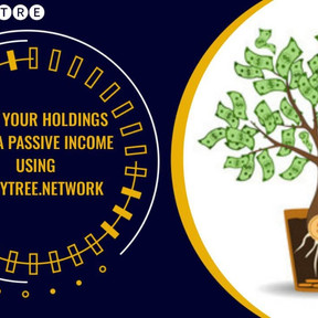 EARN A PASSIVE INCOME USING MONEYTREE.NETWORK!