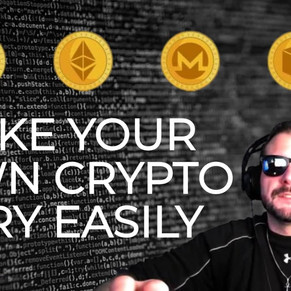MAKE YOUR OWN CRYPTOCURRENCY!