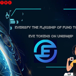 EVERSIFY THE FLAGSHIP OF FUND TOKENS! GET $EVE TOKENS ON UNISWAP!