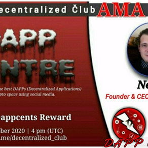 DAPPCENTRE LIVE AMA EVENT WITH DECENTRALIZED CLUB! 10.17.20
