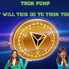 TRON PUMP! HOW WILL THIS EFFECT TRON TOKEN MARKET???