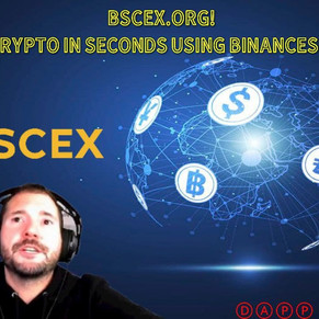 BSCEX.ORG! BINANCE SMART CHAIN!