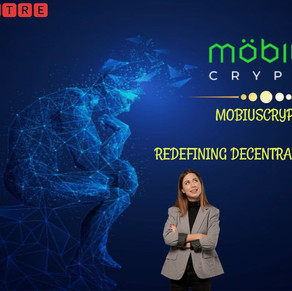 MOBIUSCRYPTO.IO! REDEFINING DECENTRALIZED FINANCE!