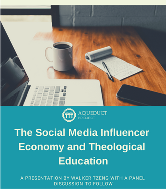 The Social Media Influencer Economy and Theological Education