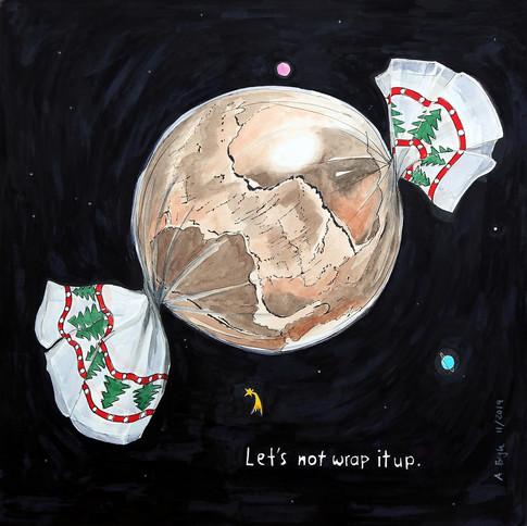 9_Lets_not_wrap_it_up_27112019
